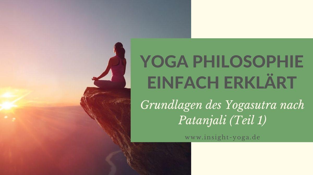 Yoga Philosophie einfach erklärt