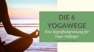 Die 6 Yogawege