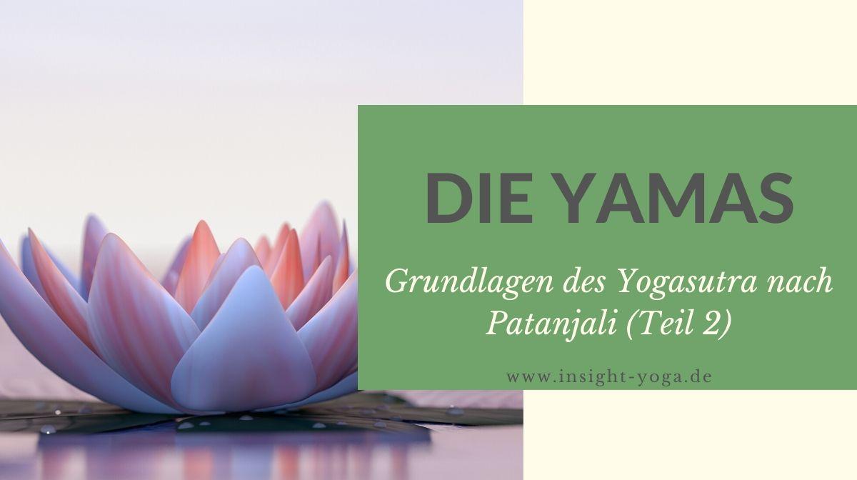 die yamas - grundlagen des yogasutra