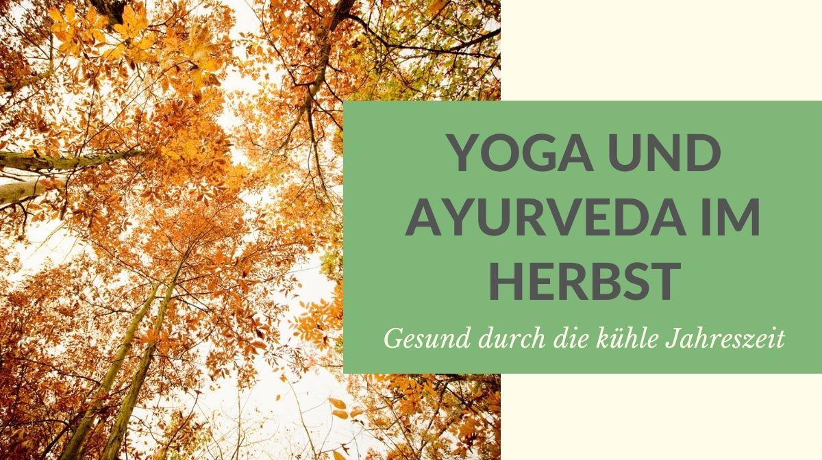 Yoga im Herbst